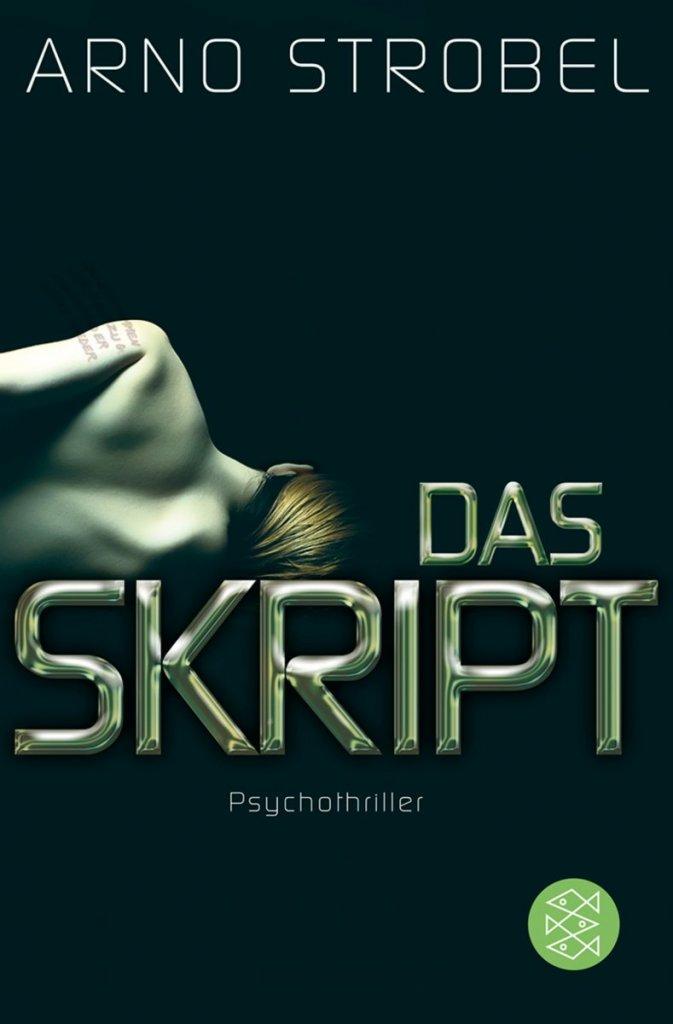 Das Skript von Arno Strobel – ©Fischer Verlag