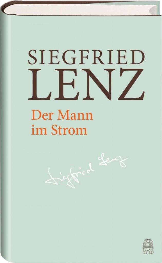 Der Mann im Strom von Siegfried Lenz  – ©Hoffmann & Campe