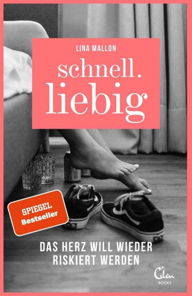 Schnell.liebig von Lina Mallon – ©Eden Books