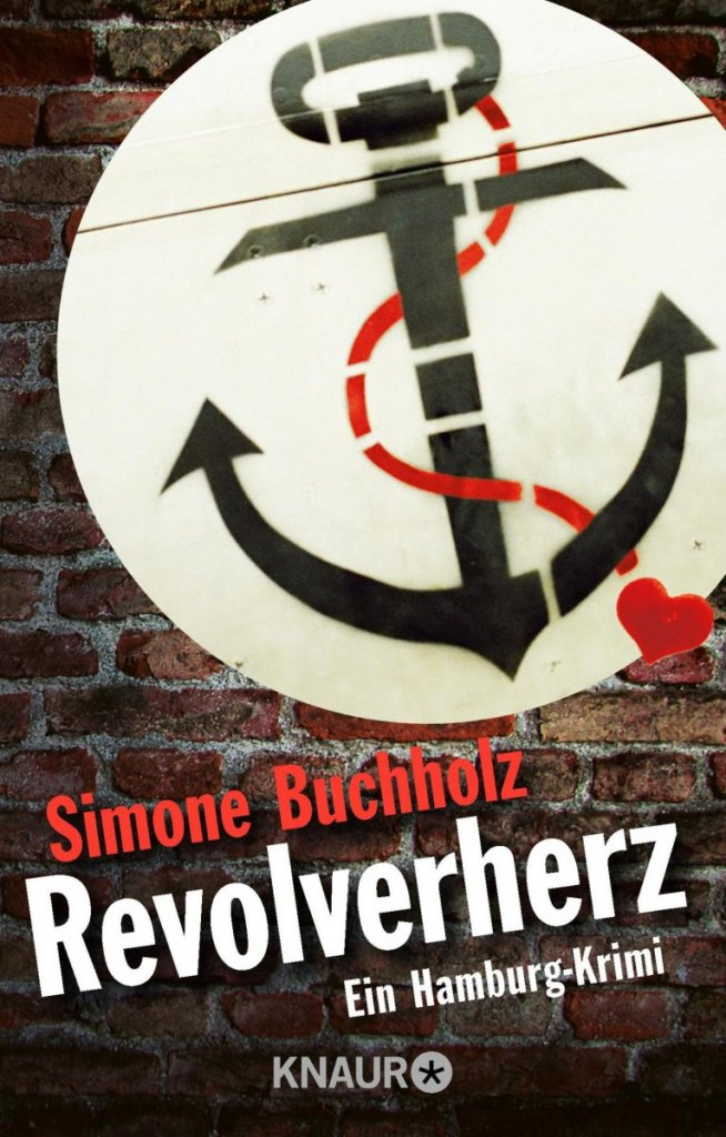 Revolverherz von Simone Buchholz – ©Droemer Knaur Verlag